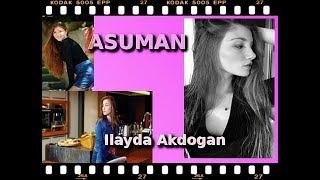 SPECIAL FULLMOON  - ASUMAN - Ilayda Akdogan