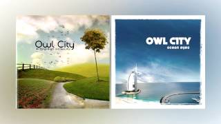Fireflies Turn To Dust | Owl City Mashup