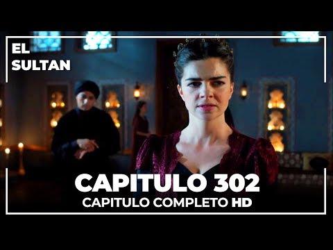 El Sultán Capitulo 302 Completo