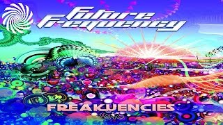 Astrix - Underbeat (Future Frequency Remix)