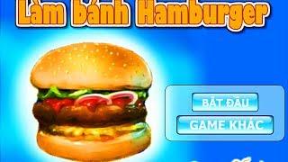 Làm bánh hamburger