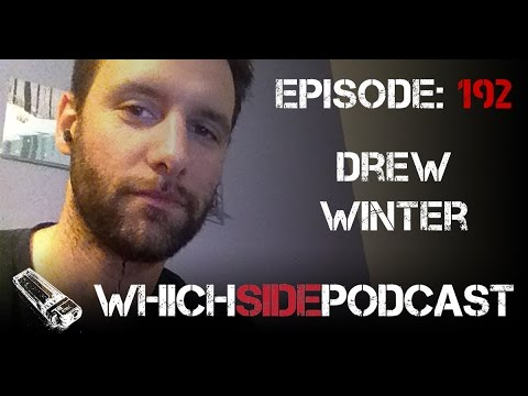 Episode 192: Drew Winter – Which Side Podcast