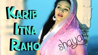 """Karib Itna Raho"" -  Latest Hindi Shayari - Heart Touching Shayari by Nutan Gehlot"