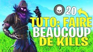 TUTO - COMMENT FAIRE BEAUCOUP DE KILLS SUR FORTNITE BATTLE ROYALE