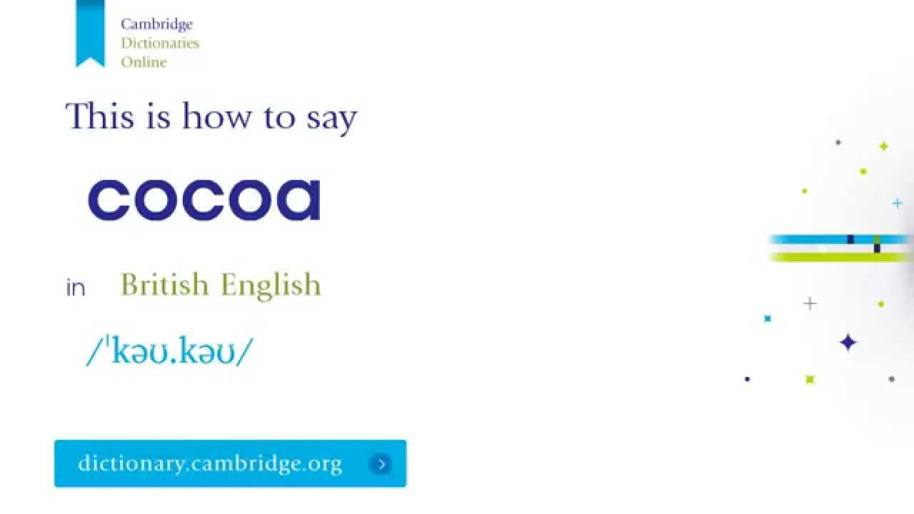 How to say cocoa