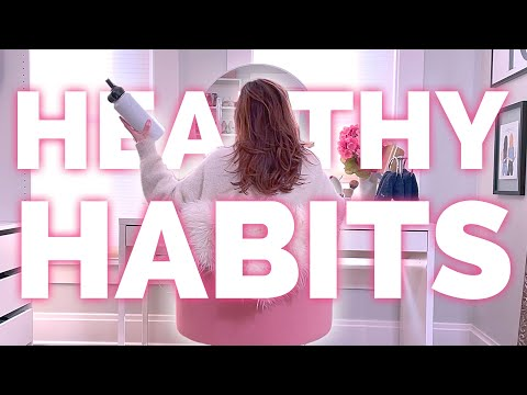 21 Healthy Habits to Start in 2021