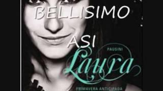 Bellisimo así (Laura Pausini)