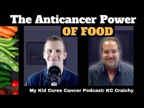 The Anticancer Power of Food: KC Craichy l Ryan Sternagel, My Kid Cures Cancer