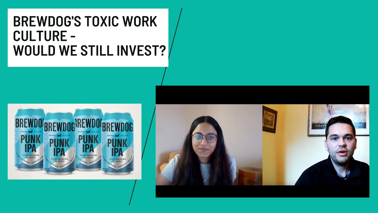 Brewdog's Toxic Work Culture - Would We Still Invest?
