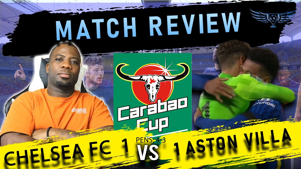 Chelsea vs. Aston Villa, League Cup: Live blog; highlights