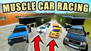 MUSCLE CAR RACE DAY! LOADING/ HAULING CLASSIC CARS TO THE TRACK! FARMING SIMULATOR 2017