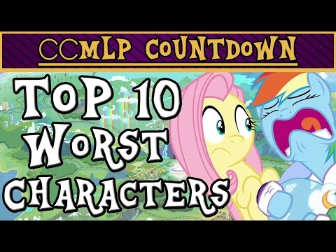 Top 10 WORST My Little Pony Characters