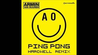 Armin van Buuren - Ping Pong (Hardwell Radio Edit)