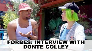 Forbes: Interview with Donte Colley