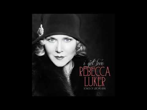 Rebecca Luker / The Song Is You