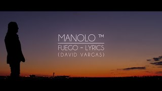 Manolo Fuego (Lyrics)