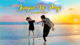 """SINGLE PERTAMA """"JANGAN KO PERGI"""" (VIDEO LIRIK) Video"""