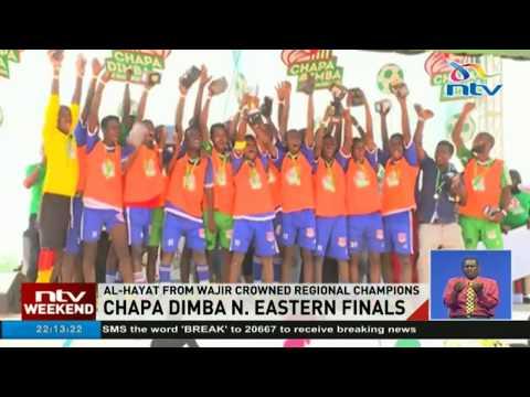 Wajir's Al-Hayat crowned Chapa Dima North Eastern champions