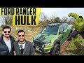 Ford Ranger Hulk | Yeşil Dev