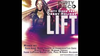 "Dirty Disco Feat Debby Holiday ""Lift"" Bimbo Jones Club"