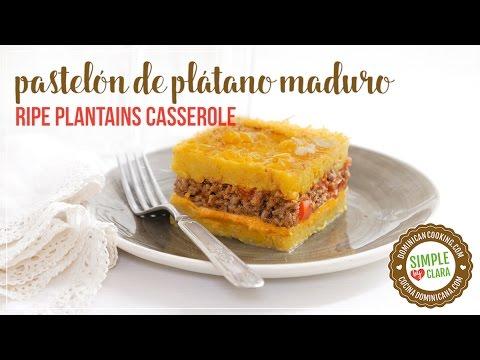 pastel n de pl tano maduro ripe plantain casserole youtube rh youtube com