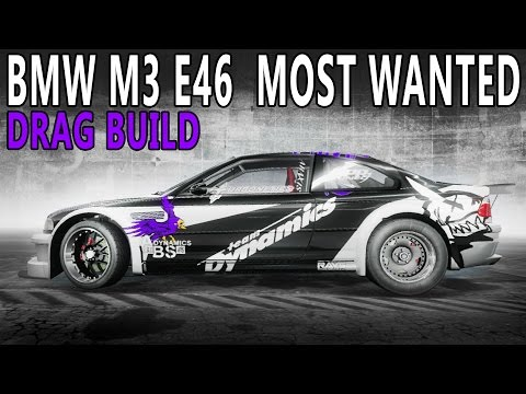 NFS Pro Street - BMW M3 E46 Most Wanted - Drag Build (Customization And Drag Racing)