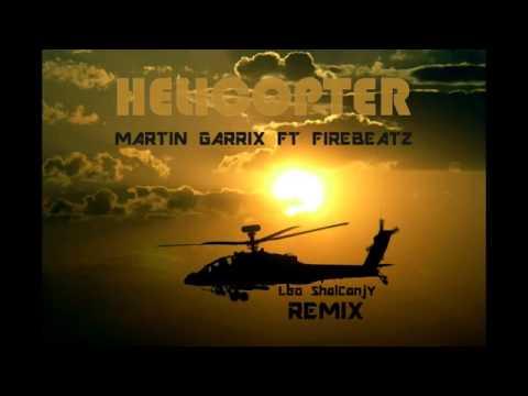 Martin Garrix  & Firebeatz  - Helicopter  Original Mix