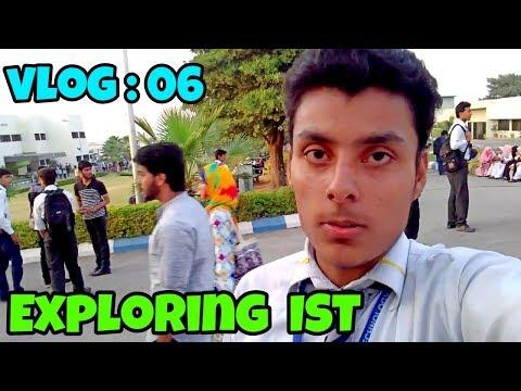 MOIZ KHOKHAR Exploring INSTITUTE OF SPACE TECHNOLOGY (IST) | Vlog : 06 | MK Vlogs