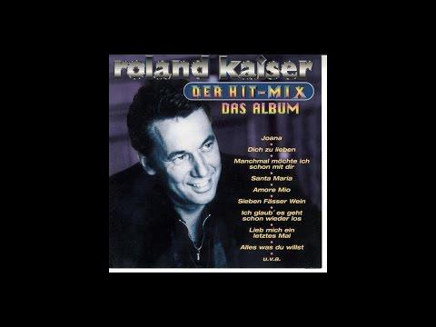 Roland Kaiser Das Hitmix Album Youtube