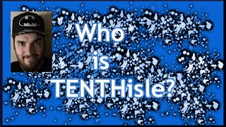 Who is TENTHisle? (Vlog #1)