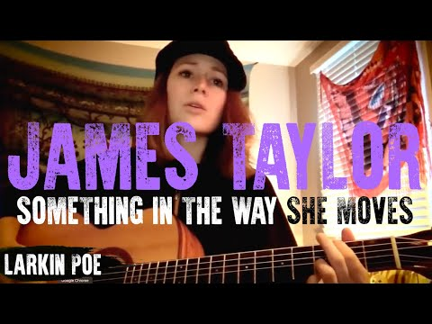 Larkin Poe | James Taylor Cover (