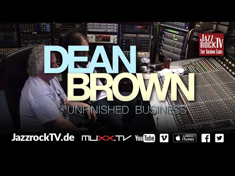JazzrockTV #55 Dean Brown's new CD release UNFINISHED BUSINESS