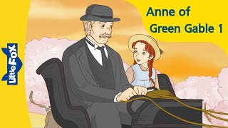 Anne of Green Gables 1 | Mrs. Lynde Is Surprised | Classics | Little Fox | Animated Stories