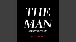 The Man (Draft Day Mix)