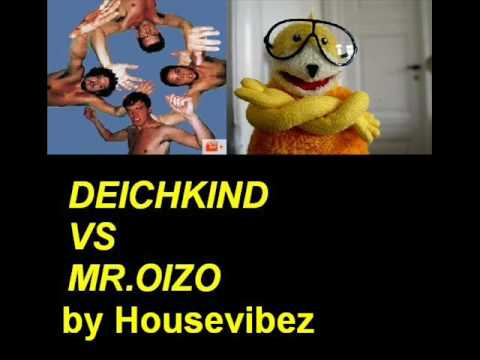 DEICHKIND vs MR.OIZO  MASHUP