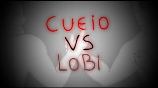 Cueio VS Lobi - Fan Animation