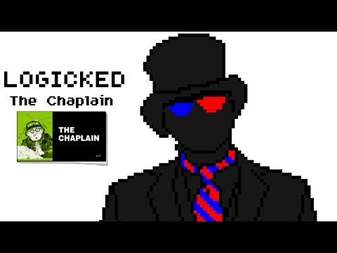 Logicked and The Chaplain