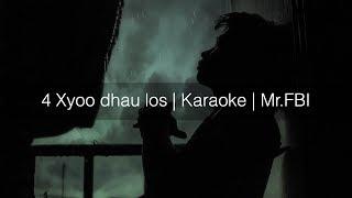 4 xyoo dhau los | Karaoke | FBI