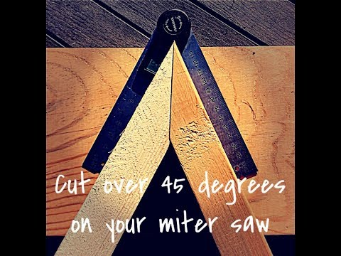 How to cut over 45 degrees on your miter saw!