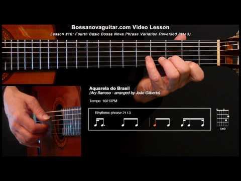 Aquarela do Brasil (Brazil) - Bossa Nova Guitar Lesson #16: Partido Alto Phrase Variation