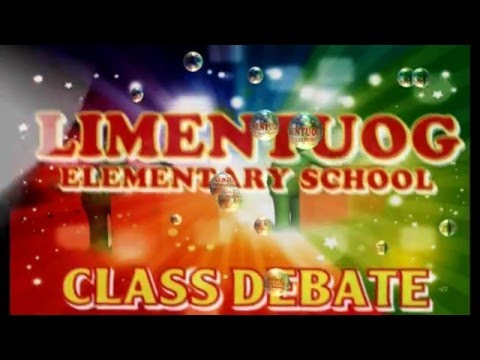 Class Debate of Limentuog Elementary School
