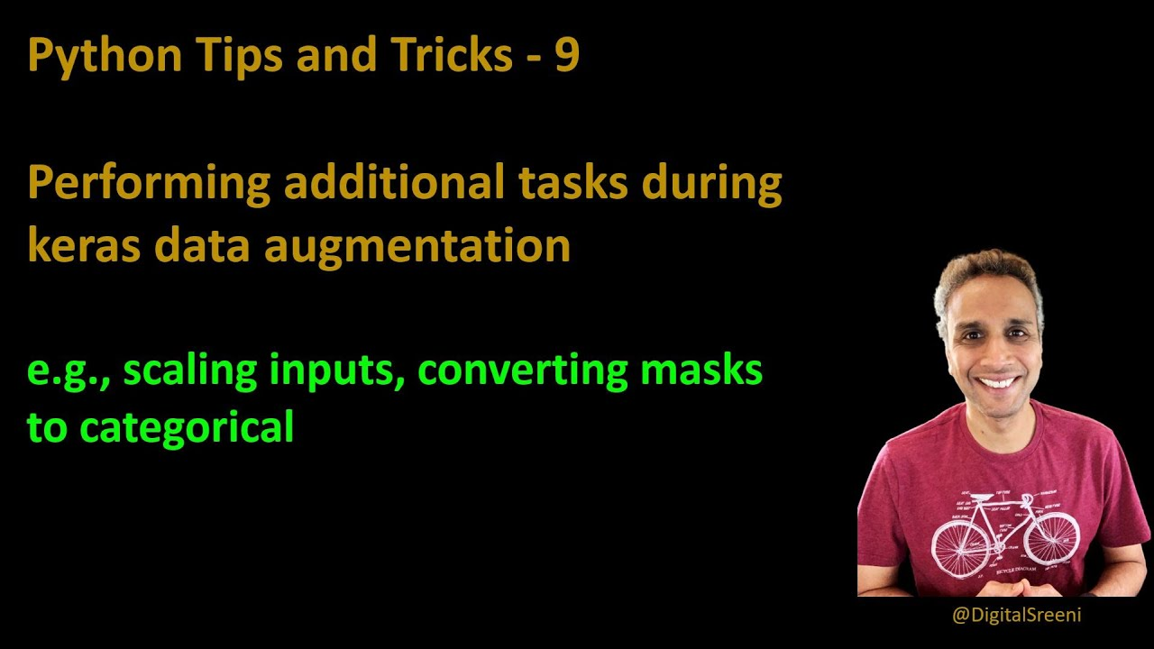 Python tips and tricks : Performing Additional Tasks During Data Augmentation in Keras