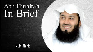 Mufti Menk | Who Is Abu Huraira?