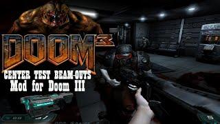 DOOM 3: Center Test Beam-Outs (CTT) (Mod for Doom III) - NO DEATH RUN (Complete Walkthrough)