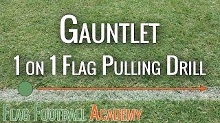 gauntlet flag football flag pulling drill