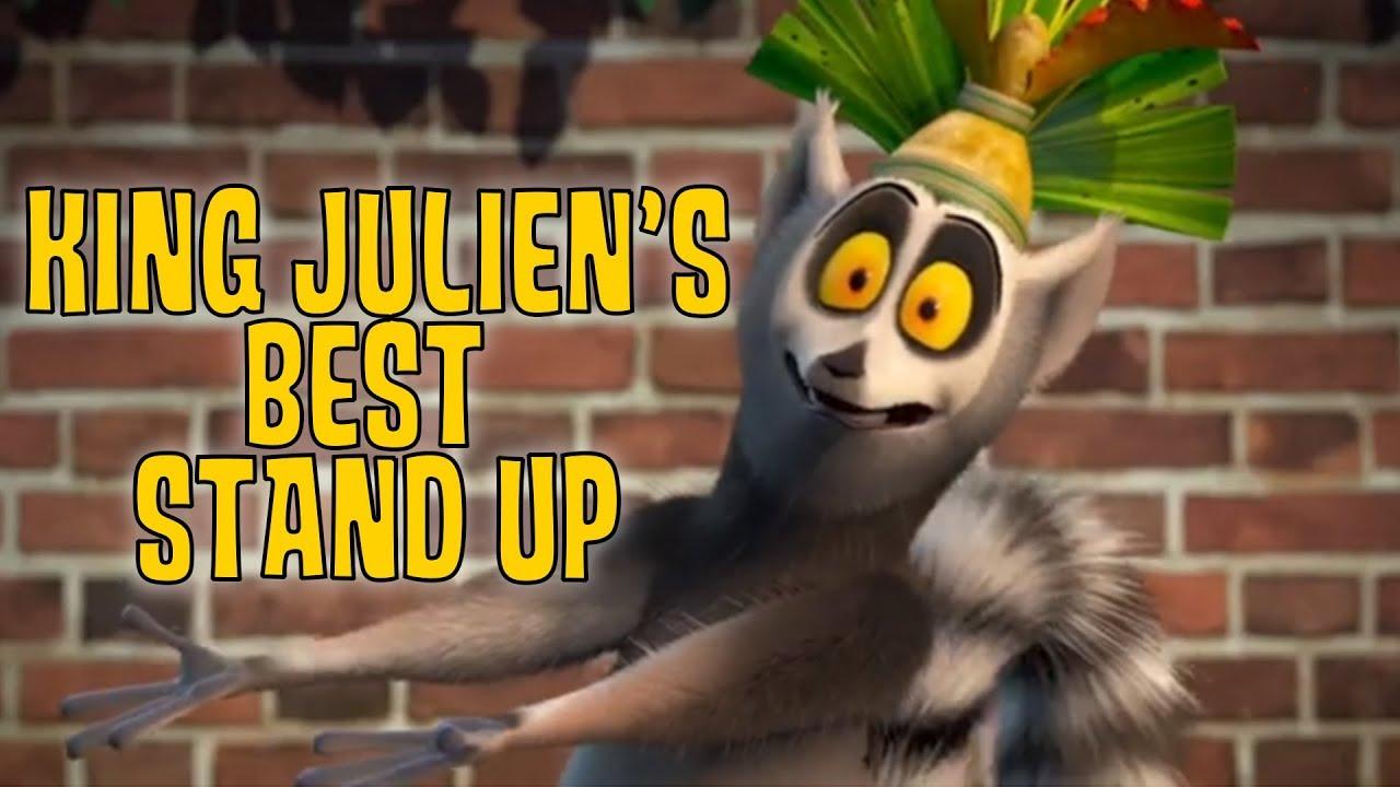 All Hail King Julien King Juliens Best Comedy Stand Up