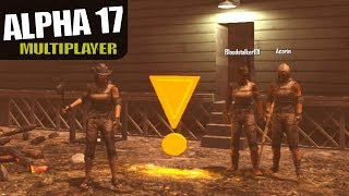 ALPHA 17 | AWESOME QUEST TRICKS | 7 Days to Die Multiplayer Alpha 17 Gameplay | S02E01