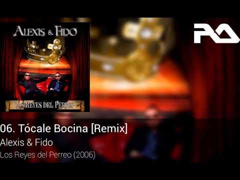Tocale Bocina - Alexis y Fido