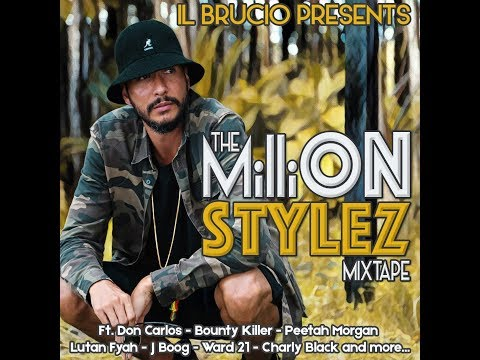 The MilliON Stylez Mixtape by il Brucio (Nov. 2017) ••• FREE DOWNLOAD •••