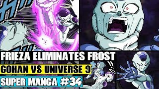 GOHAN VS UNIVERSE 9! Frost Vs Everyone UNTIL... Dragon Ball Super Manga Chapter 34